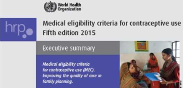 Medical eligibility criteria for contraceptive use Fifth edition – Executive summary
